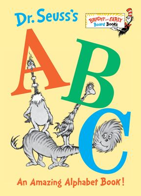 Dr. Seuss's ABC : an amazing alphabet book!, 1996