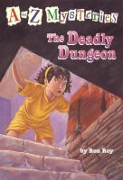 The Deadly Dungeon