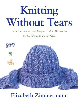 Cover of Knitting Without Tears by Elizabeth Zimmerman