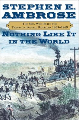 Nothing Like it in the World book cover