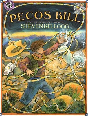 Pecos Bill: a tall tale by Steven Kellogg, 1986