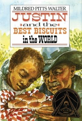 Justin and the best biscuits in the world by Mildred Pitts Walter, 1986