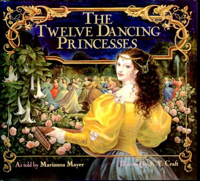 The twelve dancing princesses by Marianna Mayer, 1989