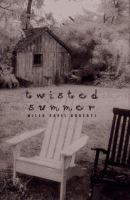 Twisted Summer
