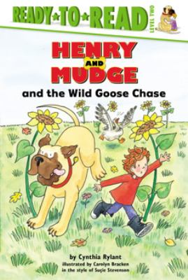 Cover of Henry and Mudge and the Wild Goose Chase showing a dog, boy and wild goose running