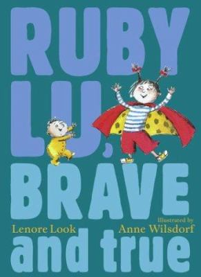Cover of the book Ruby Lu, Brave and True