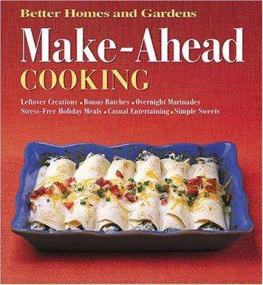 Cover of Better Homes and Gardens Make-Ahead Cooking