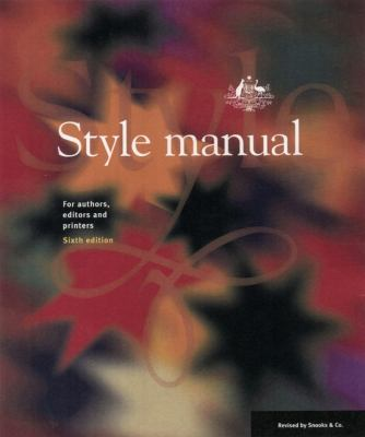 Book jacket image for: Style manual for authors, editors and printers. (6th ed.).