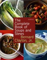 Cover of the complete book of soups and stews
