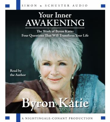 Cover of Byron Katie BookCD, Your Inner Awakening