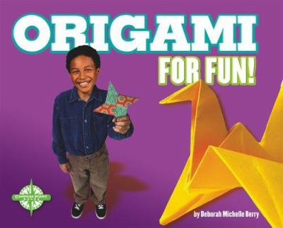 Book cover of Origami for Fun