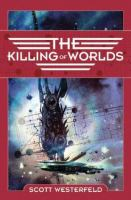 Book cover of The Killing of Worlds