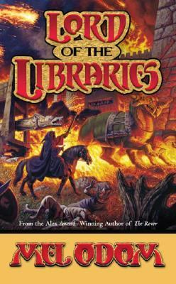 Cover of &quot;Lord of the Libraries&quot; by Mel Odom