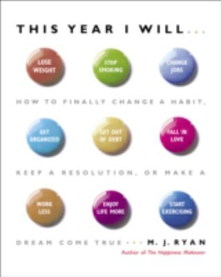 "Book Cover for M.J. Ryan's ""This Year I Will..."""
