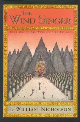 The wind singer: an adventure  by William Nicholson, 2000
