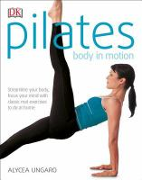 Pilates : Body in Motion