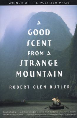 Cover of the book A Good Scent from a Strange Mountain