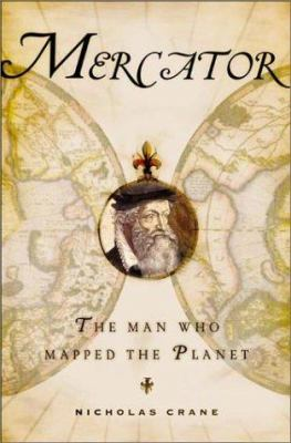 Cover of Mercator:   the Man Who Mapped the Planet
