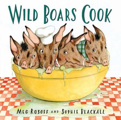 Cover of Wild Boars Cook