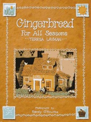 Book cover of Gingerbread for All Seasons