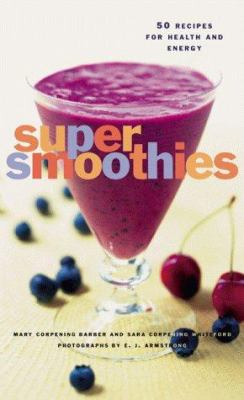 Book cover of Super Smoothies