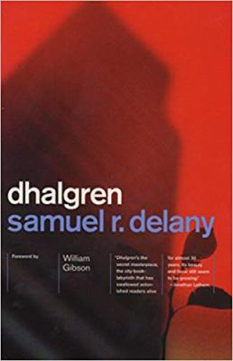 Dhalgren by Samuel R. Delany, c1974