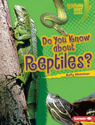 Book cover of Do You Know about Reptiles