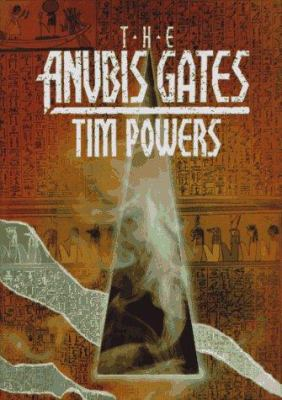 The Anubis gates by Tim Powers, c1983