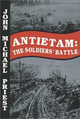 Antietam : the soldiers' battle