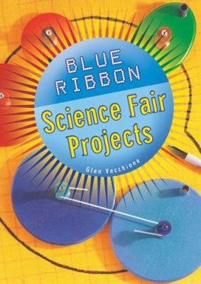 Book cover of Blue Ribbon Science Fair Projects