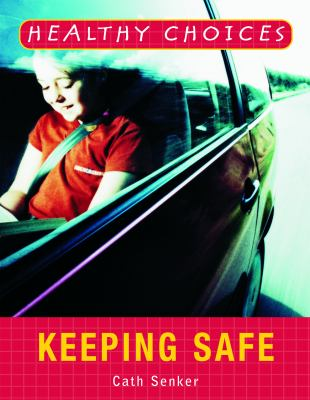 Book cover of  Keeping Safe