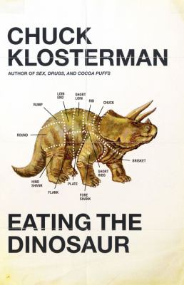 Cover of Eating the Dinosaur