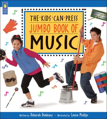The Kids Can Press Jumbo Book of Music book cover