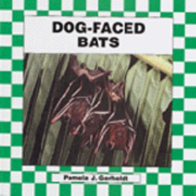 Book cover of Dog-faced Bats