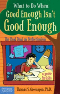 Book cover: What to Do When Good Enough Isn't Good Enough
