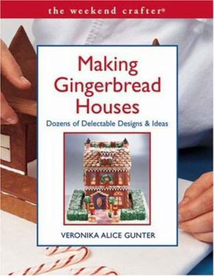 Book cover of Making Gingerbread Houses