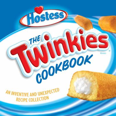 Book cover of The Twinkies Cookbook