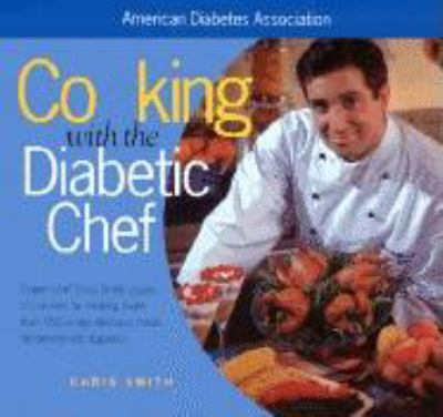 Cover of Cooking with the Diabetic Chef