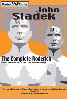 The complete Roderick by John Thomas Sladek, c1983