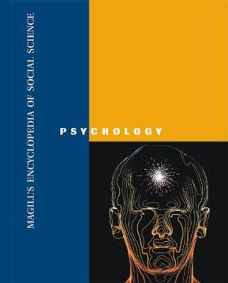 Magill's Encyclopedia of Social Science: Psychology, 2003, REF 150.3 M273ssp