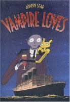 Vampire Loves by Joann Sfar