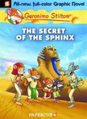 Book cover of Geronimo Stilton: The Secret of the Sphinx