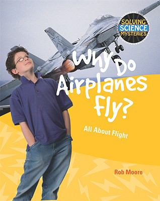 Book Cover: Why Do Airplanes Fly?