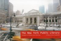New York Public Library : Stephen A Schwartzman Building: A Beaux-Arts Landmark Art Spaces Series