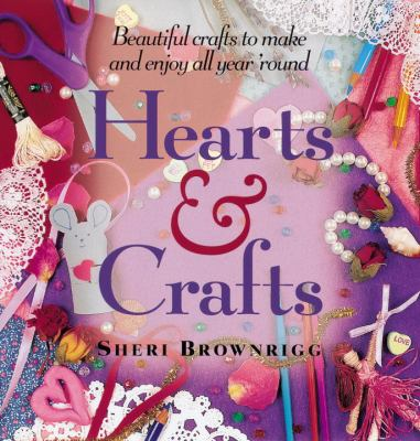 Book cover of Hearts &amp; Crafts