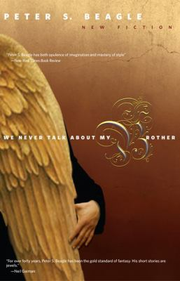 Cover of We Never Talk About My Brother by Peter S. Beagle
