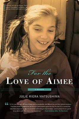 Cover of the book For the Love of Aimee by Julie Riera Matsushima