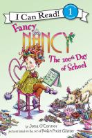 book cover of Fancy Nancy The 100th Day of School