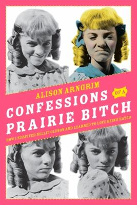 Book cover - Confessions of a Prairie Bitch