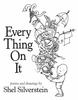 Every thing on it by Shel Silverstein, 2011